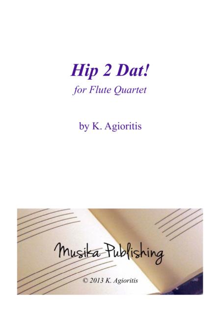 Hip 2 Dat! - for Flute Quartet