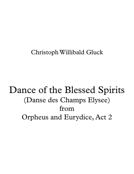 Dance of the Blessed Spirits from Orpheus and Eurydice