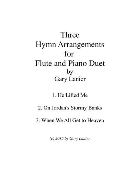 THREE HYMN ARRANGEMENTS for FLUTE and PIANO (Duet – Flute/Piano with Flute Part)