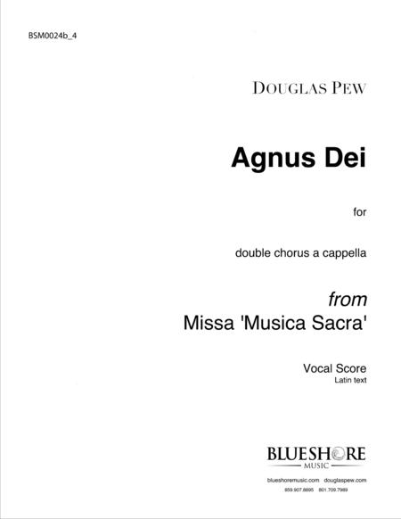 Agnus Dei, Double Chorus a cappella