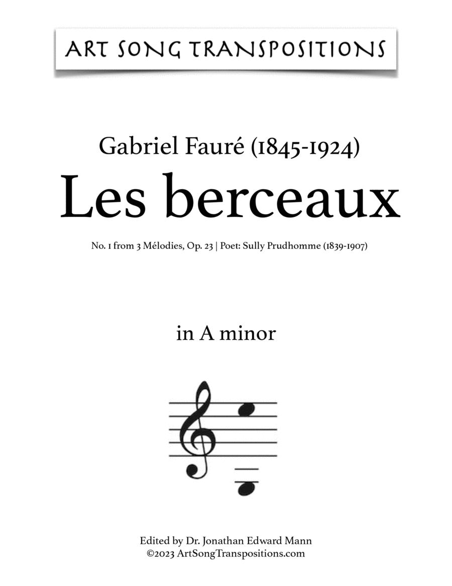 Les Berceaux, Op. 23 no. 1 (A minor)