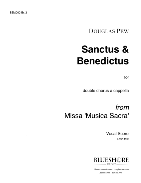 Sanctus & Benedictus, Double Chorus a cappella