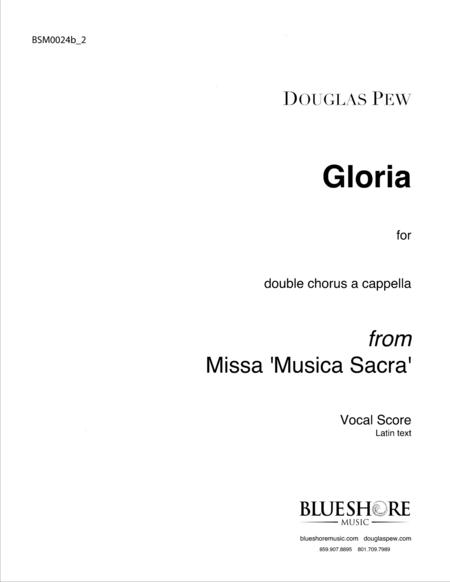 Gloria, Double Chorus a cappella