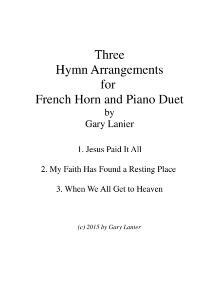 THREE HYMN ARRANGEMENTS for F Horn and PIANO (Duet – Horn/Piano with Horn Part)