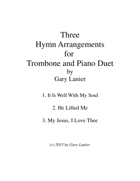 THREE HYMN ARRANGEMENTS for TROMBONE and PIANO (Duet – Trombone/Piano with Trombone Part)