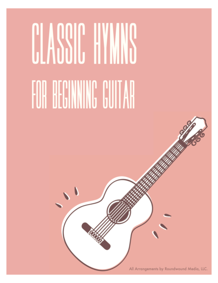 24 Classic Hymns For Beginner Guitar  (w/TAB)