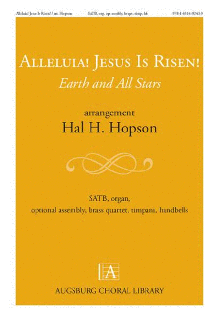Alleluia! Jesus Is Risen! Earth and All Stars
