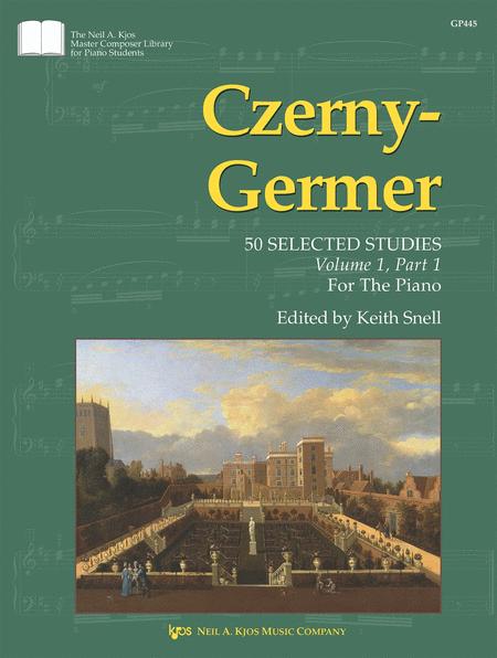 Czerny-Germer I, 50 Selected Studies: Volume 1, Part 1