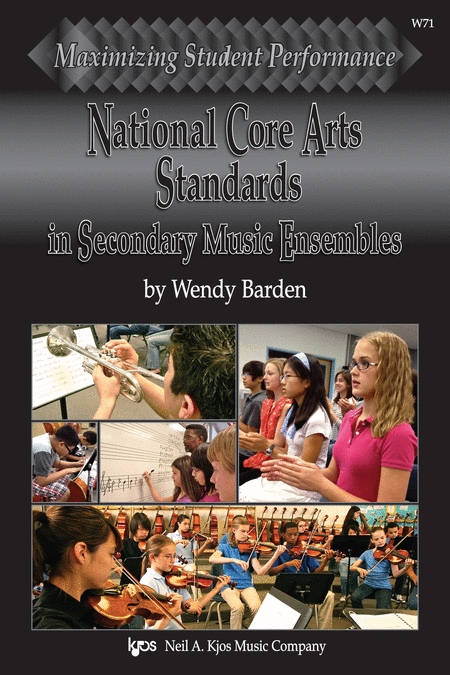 Maximizing Student Performance: National Core Arts Standards in Secondary Music Ensembles