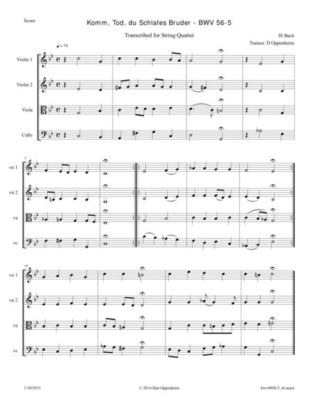 Bach: Komm, Tod, du Schlafes Bruder - BWV 56-5 transcribed for String Quartet
