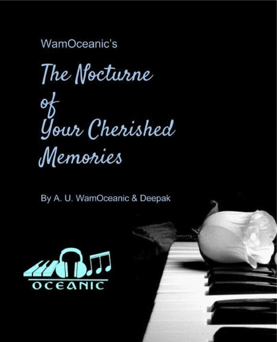 The Nocturne of Your Cherished Memories