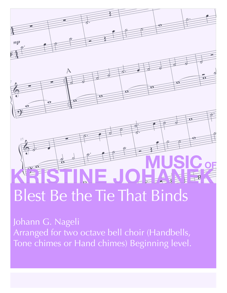 Blest Be the Tie that Binds (2 Octave Handbells, Tone Chimes & Hand Chimes)