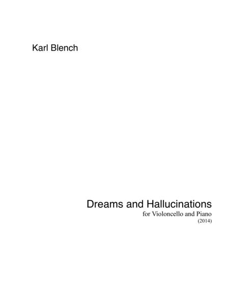 Dreams and Hallucinations