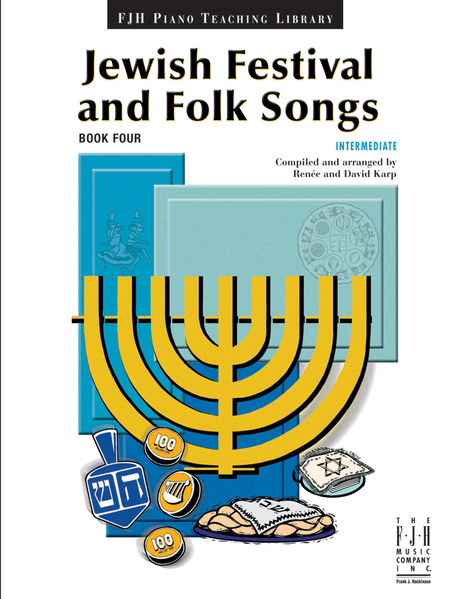 Jewish Festival & Folk Songs, Book 4 (NFMC)