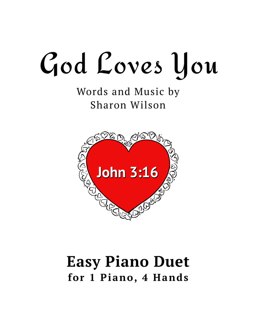 God Loves You (Easy Piano Duet; 1 Piano, 4-Hands)