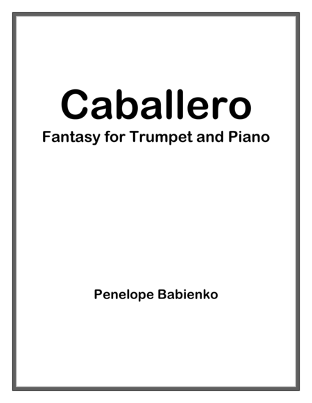CABALLERO - Fantasy for Trumpet and Piano