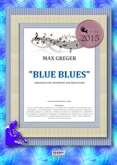 Blue Blues - arranged for trombone and brass band