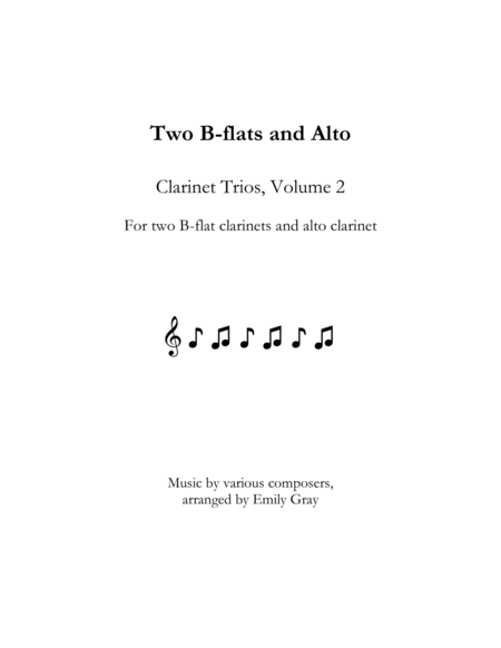 Two B-flats and Alto: Clarinet Trios, Volume 2