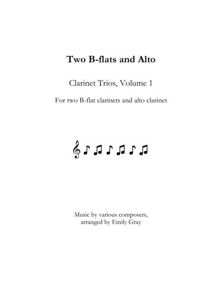 Two B-flats and Alto: Clarinet Trios, Volume 1