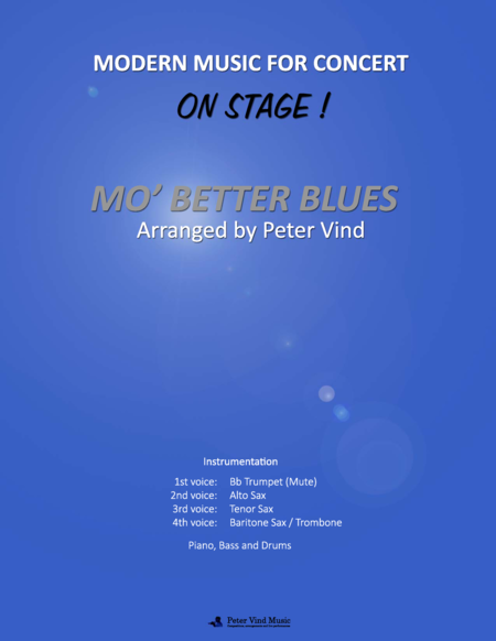 Mo' Better Blues - Stage Arrangements - By Peter Vind