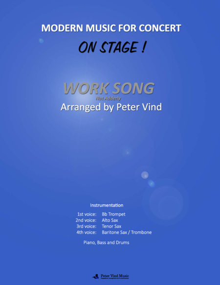 Work Song - Stage Arrangements - By Peter Vind
