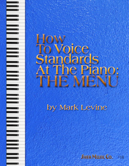 How to Voice Standards at the Piano: The Menu