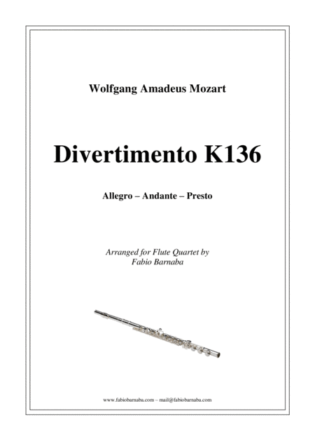 Divertimento in D major K136 for Flute Quartet or Flute Choir