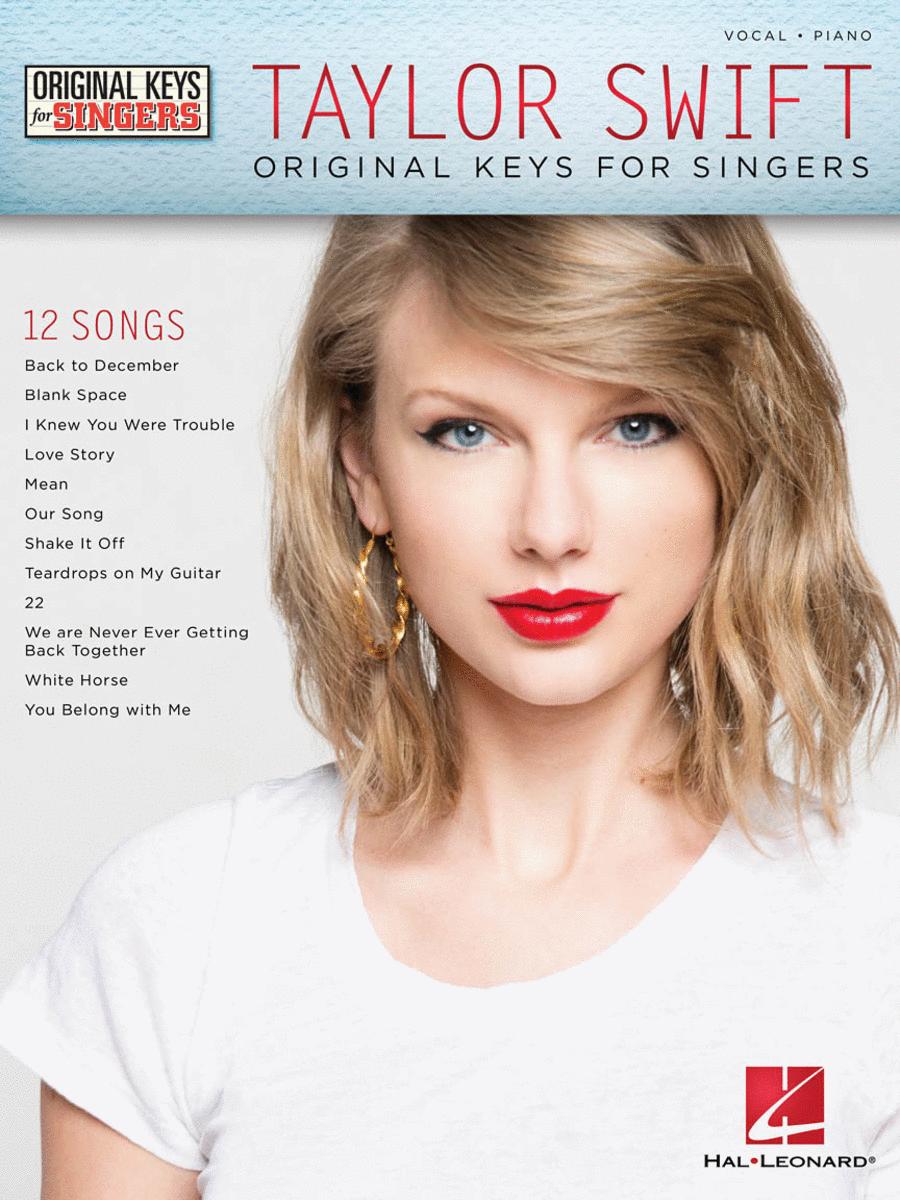 Taylor Swift - Original Keys for Singers
