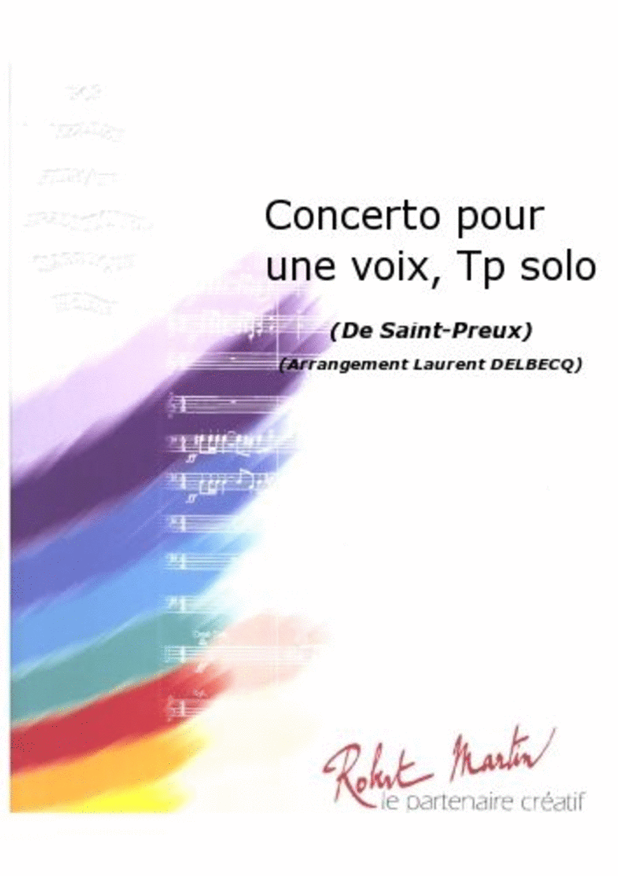 Concerto Pour Une Voix, Trompette Solo