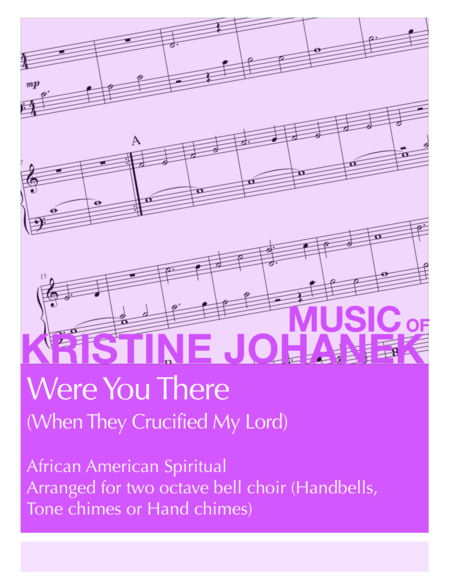 Were You There (When They Crucified My Lord) (2 octave handbell, tone chime or hand chime)