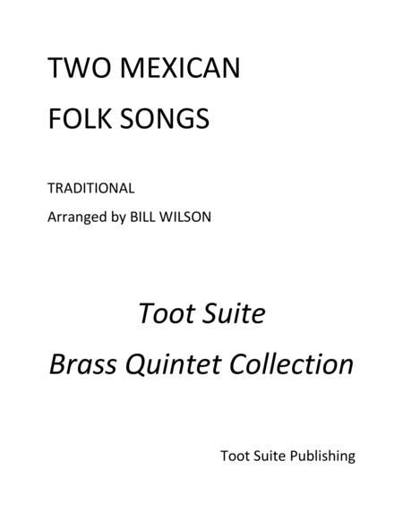 Two Mexican Folk Songs