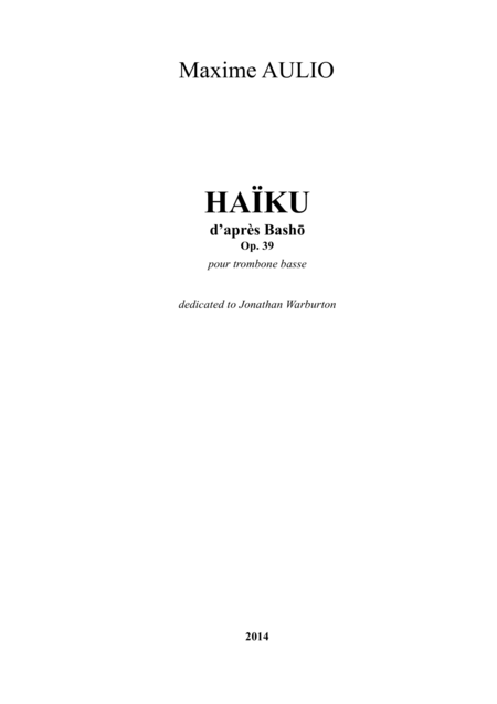 Haiku, for bass trombone