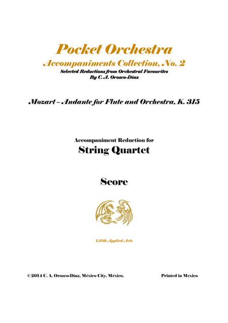 Mozart - Andante in C, K. 315 - For Flute and Orchestra (Accompaniment Reduction for String Quartet) SCORE AND PARTS