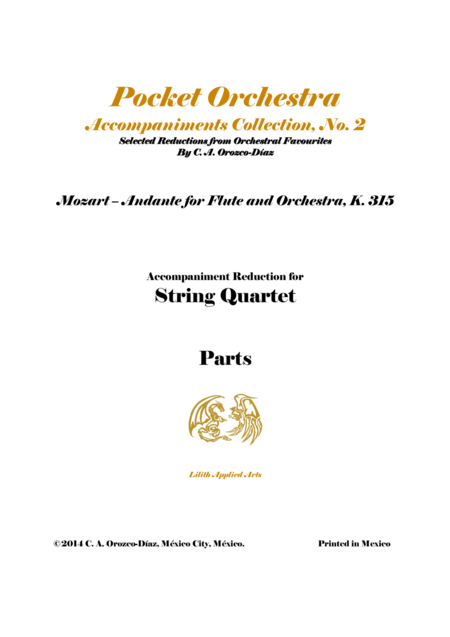 Mozart - Andante in C, K. 315 - For Flute and Orchestra (Accompaniment Reduction for String Quartet) PARTS
