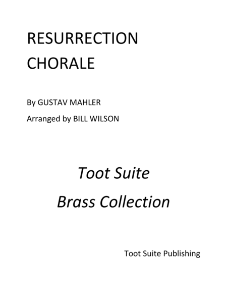 Resurrection Chorale, From Symphony No. 2