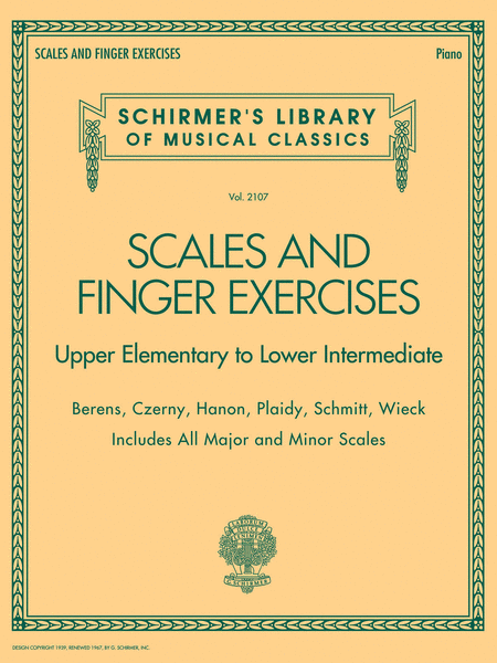 Scales and Finger Exercises - Upper Elementary to Lower Intermediate Piano