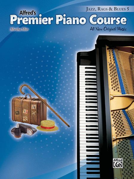 Premier Piano Course -- Jazz, Rags & Blues, Book 5