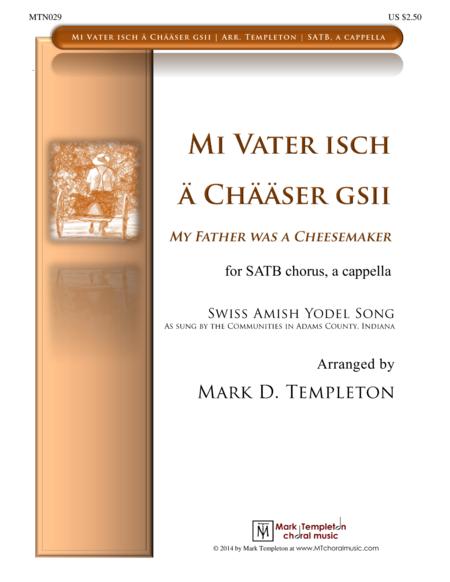 Mi Vater isch ä Chääser Gsii (My Father was a Cheesemaker)