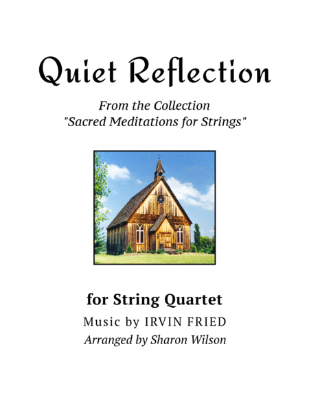 Quiet Reflection (for String Quartet)