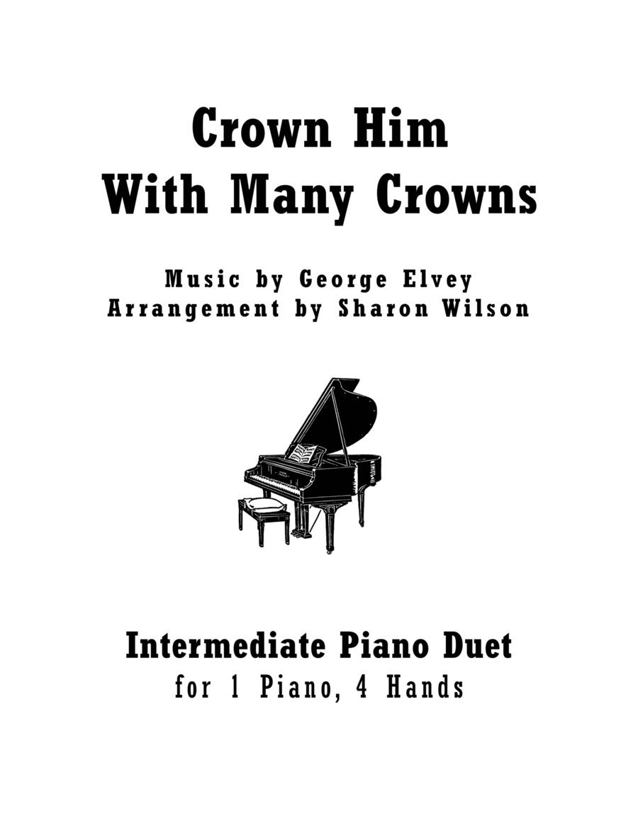 Crown Him With Many Crowns (1 Piano, 4 Hands Duet)