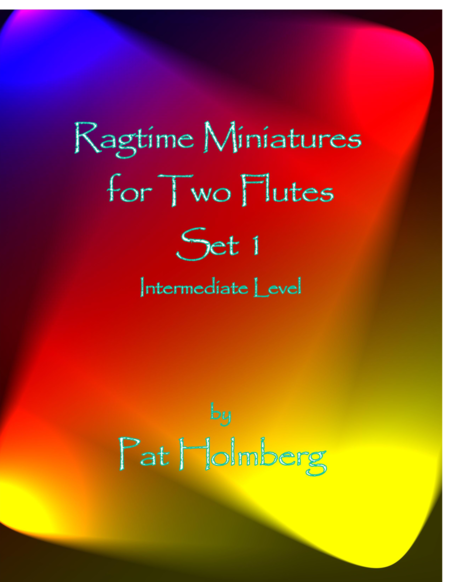 Ragtime Miniatures for Two Flutes - Set 1