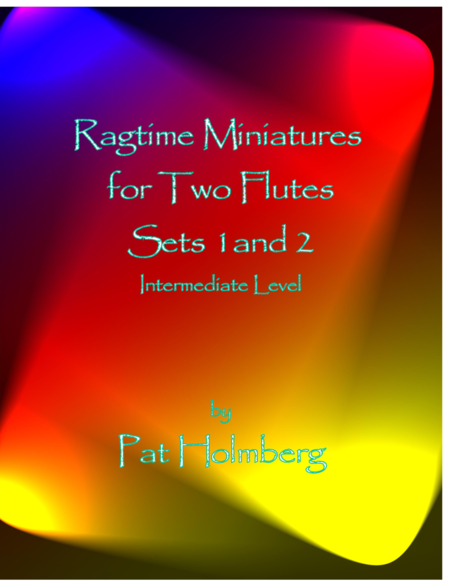 Ragtime Miniatures for Two Flutes - Sets 1 and 2