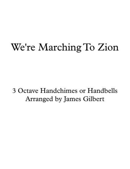 We're Marching To Zion