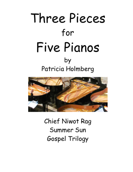 Three Pieces for Five Pianos