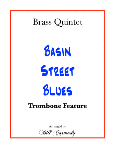 Basin Street Blues (trombone feature)