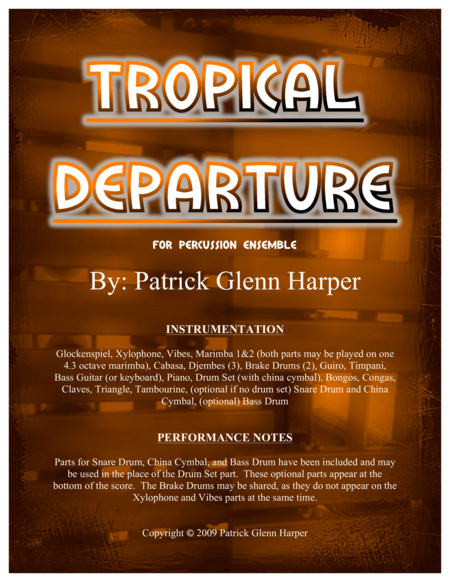 Tropical Departure - for Percussion Ensemble
