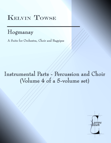 Hogmanay - Instrumental Parts (volume 4 of a 5-volume set)