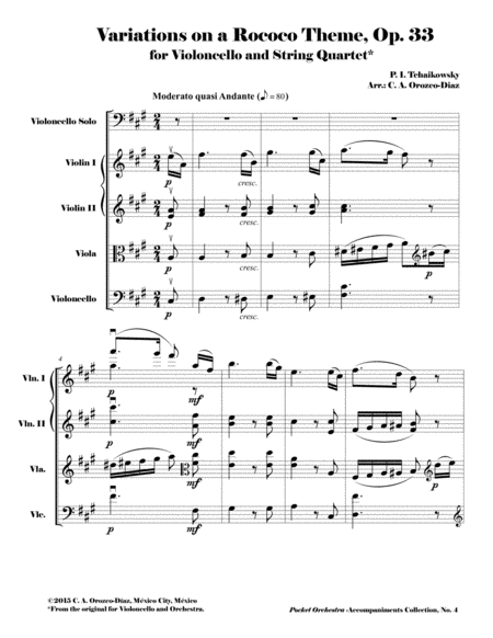 Tchaikowsky - Variations on a Rococo Theme for Violoncello and Orchestra, Op. 33 ( Accompaniment Reduction for String Quartet) SCORE AND PARTS