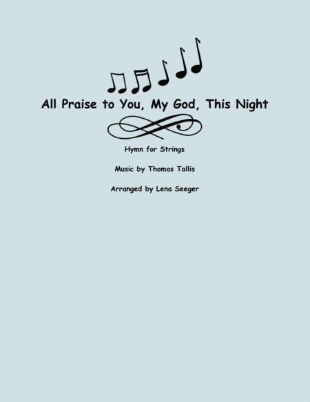 All Praise to You, My God, This Night (String Orchestra)