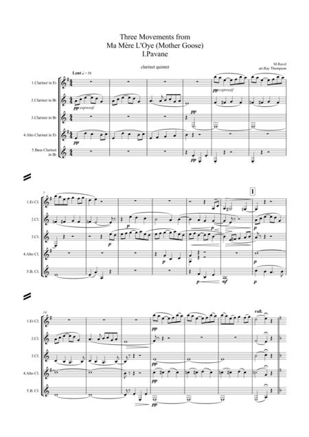 Ravel: Three Movements from Ma Mère L'Oye (Mother Goose) I.Pavane II. Petite Poucet (Tom Thumb) V. Le jardin féerique (The Fairy Garden) arr.clarinet quintet